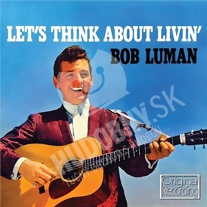 Bob Luman - Let's Think About Living od 5,96 €