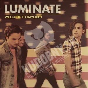 Luminate - Welcome to Daylight od 25,10 €