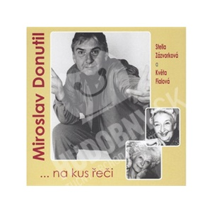 Miroslav Donutil - ...na kus řeči od 5,22 €