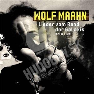 Wolf Maahn - Lieder vom Rand der Galaxis od 26,94 €