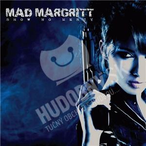 Mad Margritt - Show No Mercy od 22,38 €