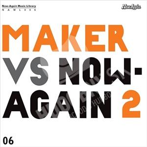 Maker - Maker Vs. Now-Again 2 od 26,38 €