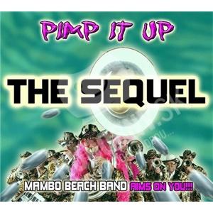 Mambo Beach Band - Pimp It Up - The Sequel od 23,02 €