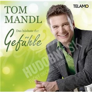 Tom Mandl - Das Höchste der Gefühle od 19,90 €   Hudobny.sk