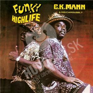 C.K. Mann & His Carousel 7 - Funky Highlife od 25,10 €