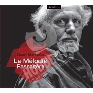Daan Manneke - La Mélodie Passagere od 25,28 €