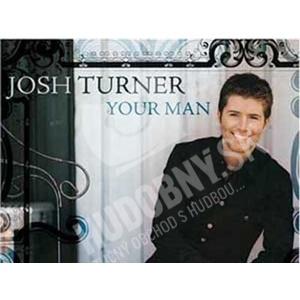 Josh Turner - Your Man od 11,49 €