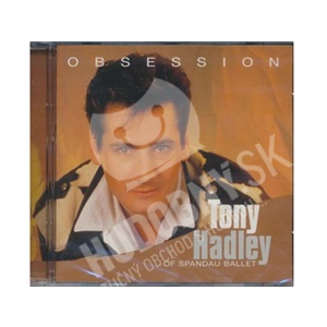 Tony Hadley - Obsession  (OF SPANDAU BALLET) od 1,29 €