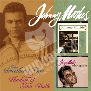 Johnny Mathis - Sweetheart Tree / The Shadow Of Your Smile od 26,38 €