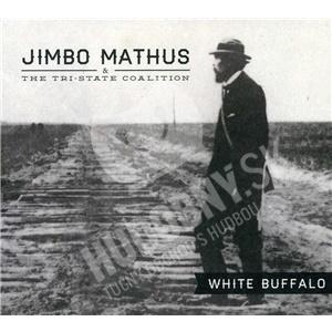 Jimbo Mathus & The Tri-State Coalition - White Buffalo od 19,88 €