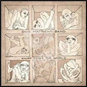 Dave Matthews Band - Away From The World (Special Edition) od 19,99 €