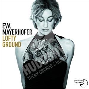 Eva Mayerhofer - Lofty Ground od 24,46 €