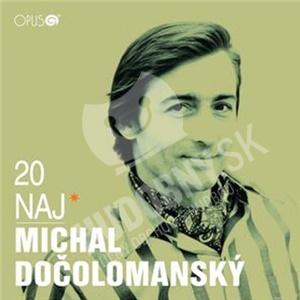 Michal Dočolomanský - 20 naj od 10,49 €