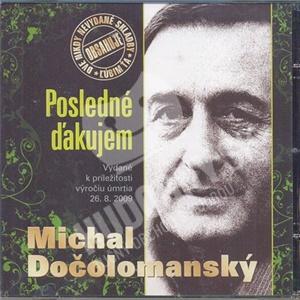 Michal Dočolomanský - Posledné ďakujem od 5,99 €