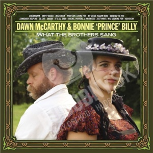 """Dawn McCarthy, Bonnie """"Prince"""" Billy - What The Brothers Sang od 15,66 €"""
