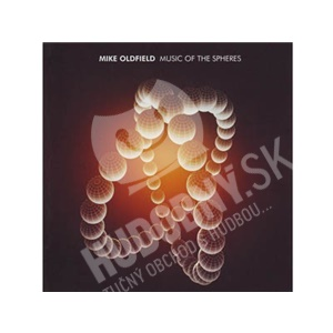 Mike Oldfield - Music of the Spheres od 9,49 €