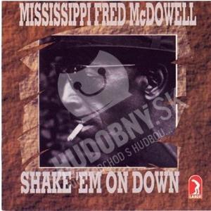 Fred McDowell - Shake Em On Down od 21,05 €
