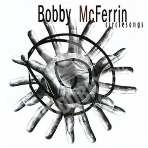 Bobby McFerrin - Circlesongs od 14,47 €