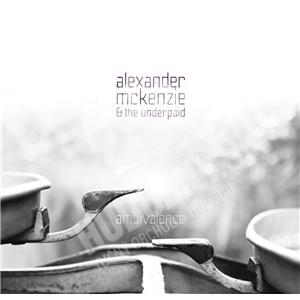 Alexander Mckenzie & The Underpaid - Ambivalence od 22,30 €