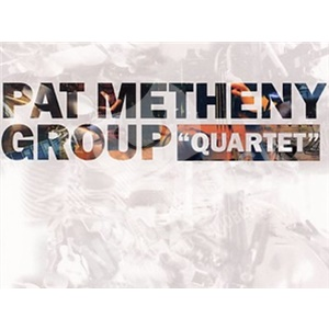 Pat Metheny Group - Quartet od 14,29 €