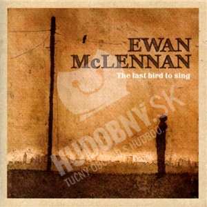 Ewan McLennan - The Last Bird To Sing od 20,90 €