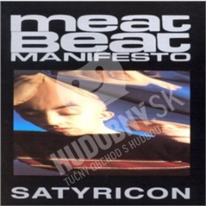 Meat Beat Manifesto - Satyricon od 13,37 €