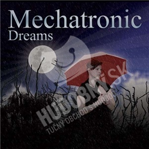 Mechatronic - Dreams od 22,60 €