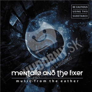Mentallo & The Fixer - Music From The Eather od 18,35 €
