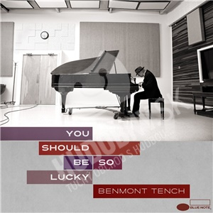 Benmont Tench - You Should Be So Lucky od 13,85 €