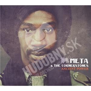 Meta & The Cornerstones - Ancient Power od 23,86 €