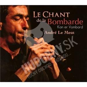 André Le Meut - Le Chant De La Bombarde Kan Er Vombard od 21,99 €