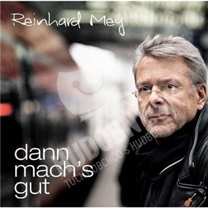 Reinhard Mey - Dann Mach's Gut od 11,38 €
