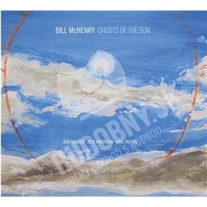 Bill McHenry - Ghosts Of The Sun od 23,99 €