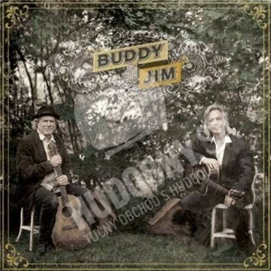 Buddy Miller, Jim Lauderdale - Buddy And Jim od 13,30 €