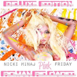 Nicki Minaj - Pink Friday ... Roman Reloaded (Deluxe Edition) od 14,99 €