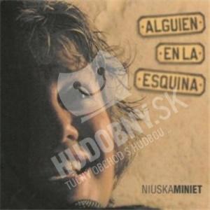 Niuska Miniet - Alguien En La Esquina od 22,81 €