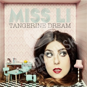 Miss Li - Tangerine Dream od 27,99 €