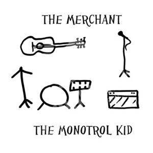 The Monotrol Kid - The Merchant od 10,36 €