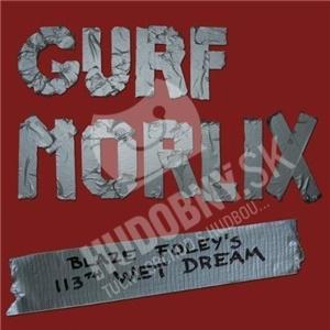 Gurf Morlix - Blaze Foley's 113th Wet Dream od 29,70 €