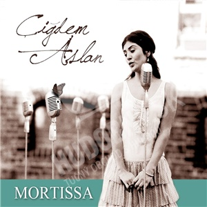 Cigdem Aslan - Mortissa od 22,55 €