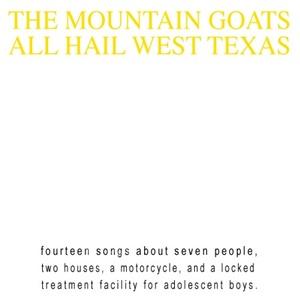 The Mountain Goats - All Hail West Texas od 22,59 €
