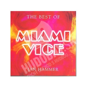 Jan Hammer - The Best of Miami Vice od 0 €