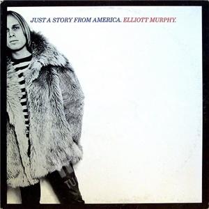 Elliott Murphy - Just A Story From America od 11,50 €