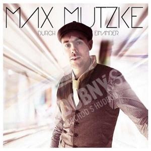 Max Mutzke - Durch Einander od 27,99 €
