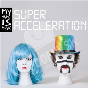 My Name Is Music - Super Acceleration od 14,99 €
