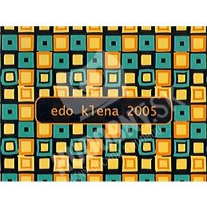 Edo Klena - Edo Klena 2005 od 8,48 €