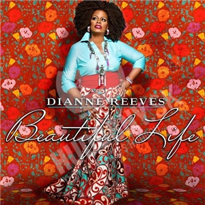 Dianne Reeves - Beautiful Life od 13,85 €