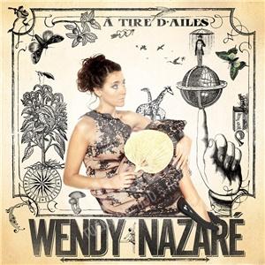 Wendy Nazaré - A Tire D'Ailes od 22,71 €