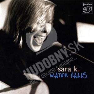 Sara K. - Water Falls od 24,46 €