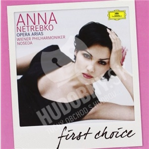 Anna Netrebko - Opera Arias (First Choice) od 9,22 €